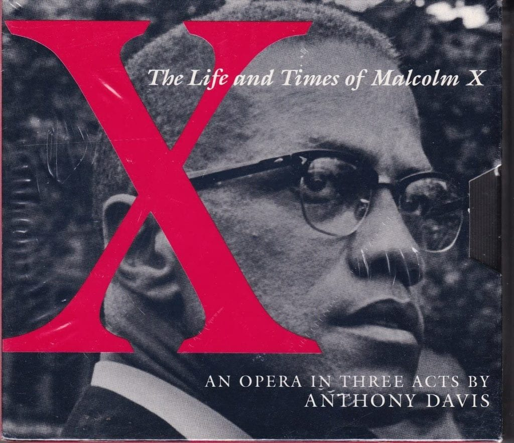 Anthony Davis: X, The Life and Times of Malcolm X (Various Artists)